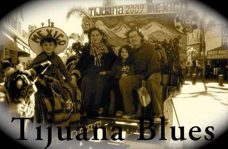 Tijuana blues: mi vecino es secuestrador