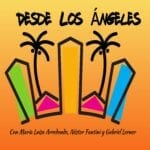 avatar for Desde Los Angeles